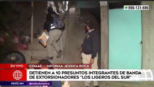 Comas: detienen a 10 presuntos miembros de una banda de extorsionadores