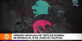 """Televisa estrenará en junio versión mexicana de """"Esto es Guerra"""""""