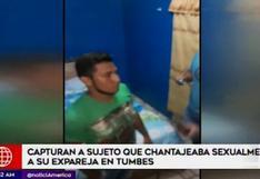 Tumbes: capturan a sujeto acusado de chantajear a su pareja con videos privados