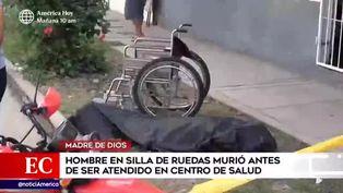 Madre de Dios: hombre en silla de ruedas murió antes de ser atendido