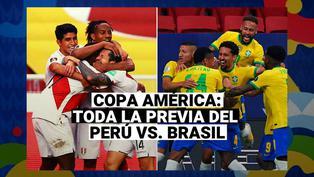 Perú vs. Brasil: Toda la previa del primer de la Blanquirroja por Copa América 2021