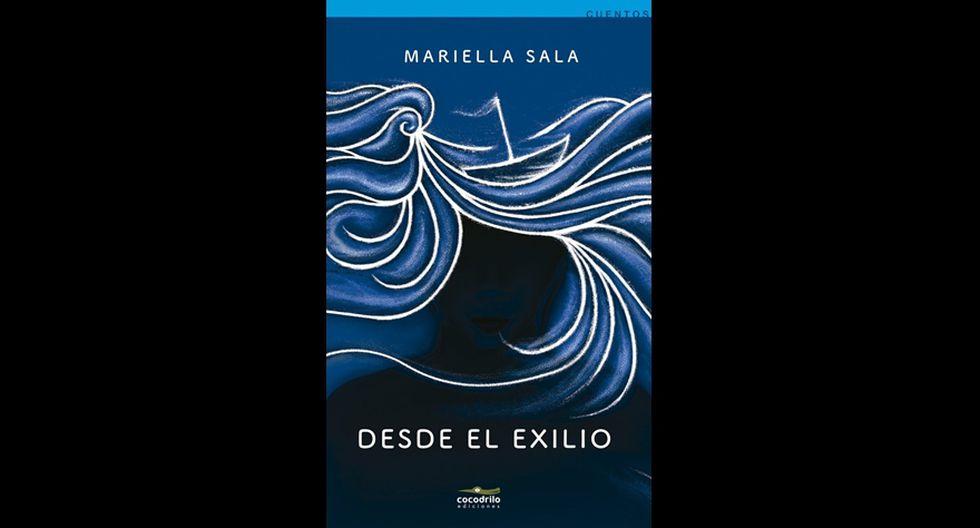 """""""Desde el exilio"""" - Mariella Sala. (Foto: Difusión)"""