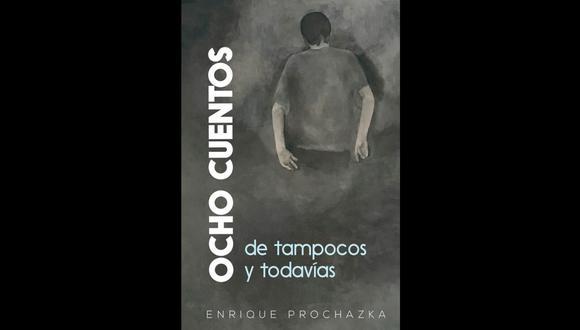 """""""Ocho cuentos de tampocos y todavías"""". Corral de autores, 2021."""
