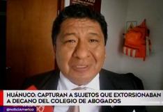 Huánuco: prisión preventiva para sujetos acusados de extorsionar a decano del Colegio de Abogados
