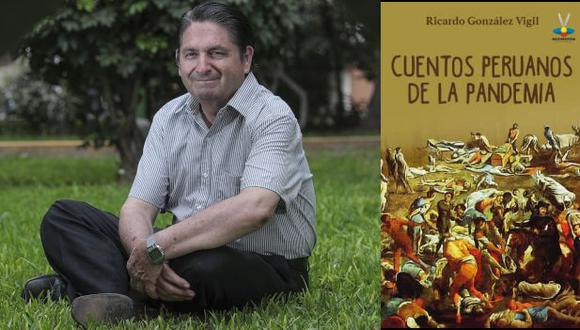 """Cuentos peruanos de la pandemia"", libro editado por Ricardo González Vigil . (Foto: Hugo Pérez / USI / Mascapaycha)"