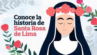 Santa Rosa de Lima: Conoce la historia de la patrona de América