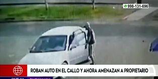 Callao: sujetos roban auto de hombre y luego lo amenazan