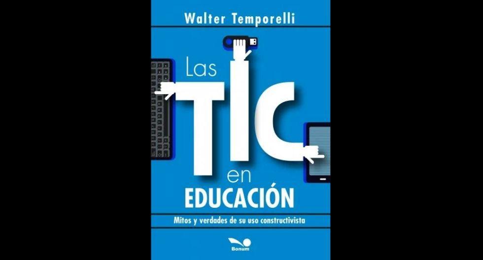 Las tic en educación.  (Foto: Editorial Macro).