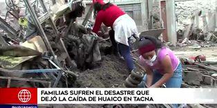 Familias tacneñas sufren el desastre que dejó el huaico