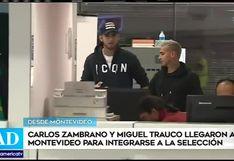 Selección peruana: Trauco y Zambrano llegaron a Montevideo para integrarse a la bicolor