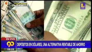 Depósitos en dólares podría ser una alternativa rentable de ahorro