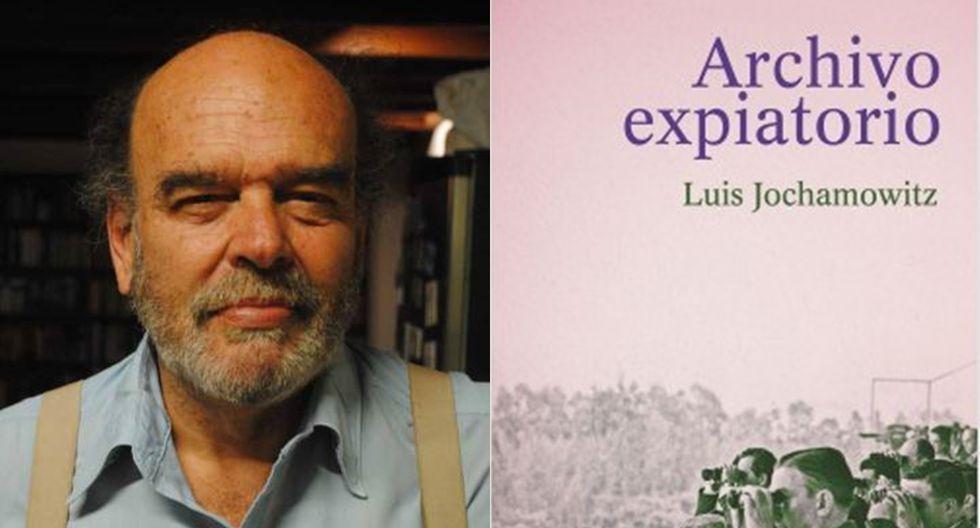 """Archivo expiatorio"" - Luis Jochamowitz. (Foto: Difusión)"