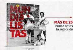 Mundialistas: todo lo que debes saber del soñado libro de Perú