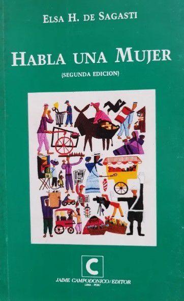 """Portada de """"Habla una mujer"""" (Humberto Campodónico editores)"""