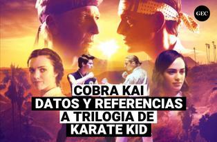 Cobra Kai: Curiosidades y datos dentro de la serie, llena de referencias a la trilogía de películas de Karate Kid