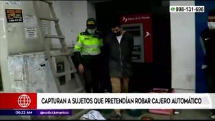 Comas: capturan a extranjeros que intentaron robar un cajero automático