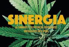 """""""Sinergia"""": el primer documental peruano que cuenta los beneficios del cannabis en pacientes oncológicos"""