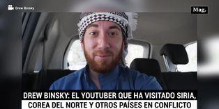 Drew Binsky: El Youtuber que ha visitado Siria, Corea del Norte y otros países en conflicto