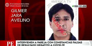 Coronavirus en Perú: detienen a pareja con constancias falsas de resultado negativo a Covid-19