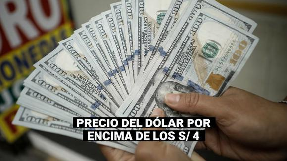 Dollar price above S / 4: How does this affect the economy of all Peruvians?