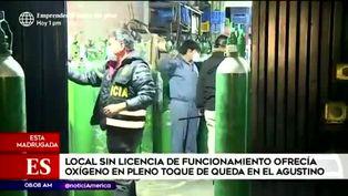El Agustino: intervienen local que ofrecía oxígeno medicinal sin licencia