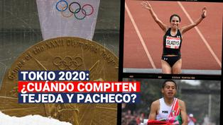 Tokio 2020: ¿Cuándo competirán Gladys Tejeda y Cristhian Pacheco?
