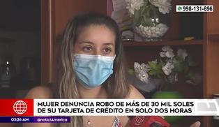 Mujer denuncia el robo de 30 mil soles de su tarjeta de crédito