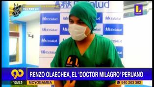 """Conoce a Renzo Olaechea, el """"Doctor Milagro"""" peruano"""
