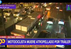 San Martín de Porres: motociclista murió atropellado por tráiler en la Panamericana Norte