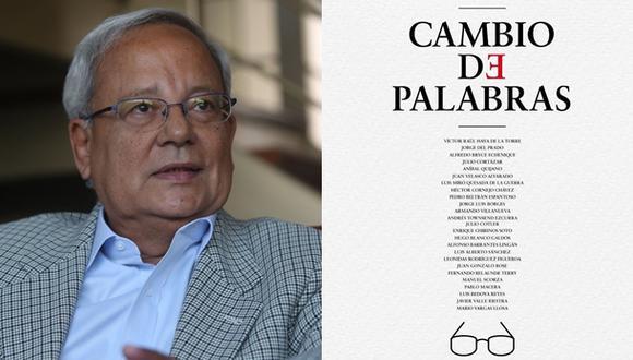 """""""Cambio de palabras"""", publicación de César Hildebrandt. (Fotos: archivo El Comercio / Redes sociales)"""