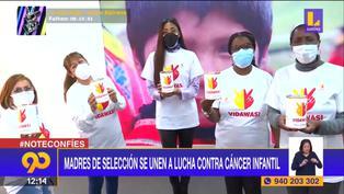 Madres de seleccionados peruanos se suman a la lucha contra el cáncer infantil