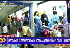 Día de la madre: supermercados, mercados, bodegas y farmacias podrán atender
