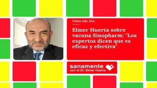"""Elmer Huerta sobre vacuna Sinopharm: """"Los expertos dicen que es eficaz y efectiva"""""""