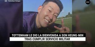 Tottenham le dio la bienvenida a Son Heung-Min tras cumplir servicio militar