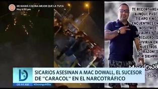 """Asesinan a Mac Dowall, sucesor de """"Caracol"""" en el narcotráfico"""