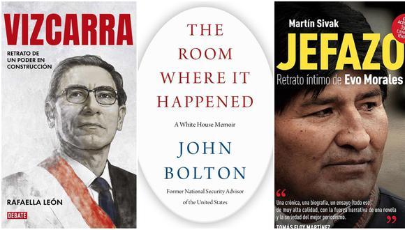 Algunos libros sobre políticos del continente americano, entre ellos Martín Vizcarra (presidente del Perú), Evo Morales (expresidente de Bolivia) y Donald Trump (centro), escrito por su ex asesor John Bolton. Esta última publicación desató la ira del presidente estadounidense. Fotos: Debate/ Simon & Schuster.