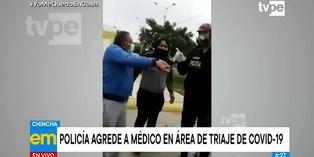 Coronavirus en Perú: Policía agrede a galeno en área de triaje de Covid-19