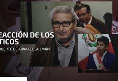 Murió Abimael Guzmán: la reacción de Pedro Castillo y otras figuras políticas tras la noticia