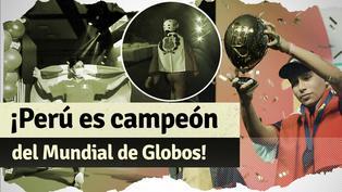Perú derrotó a Alemania y se llevó el primer Mundial de Globos