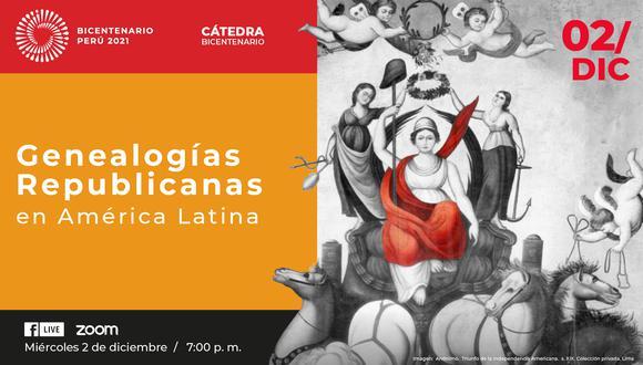 Cátedra Bicentenario: Genealogías Republicanas en América Latina