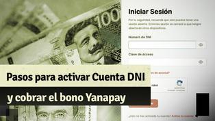 Bono Yanapay 350: Pasos para activar la Cuenta DNI