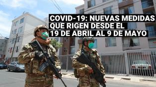 Coronavirus en Perú: Nuevas medidas dispone el Ejecutivo que rigen desde el 19 de abril al 9 de mayo
