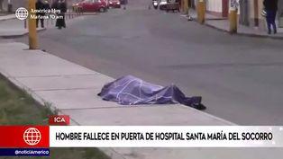Ica: hombre falleció en la puerta de hospital