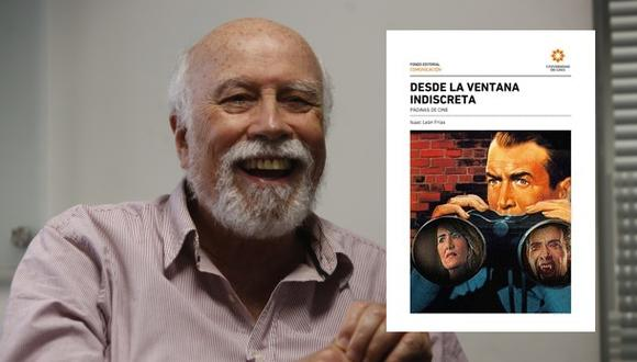 Isaac León Frías, durante una entrevista con este diario. A la derecha, la portada de su más reciente libro. Fotos: Piko Tamashiro para El Comercio/ Universidad de Lima.