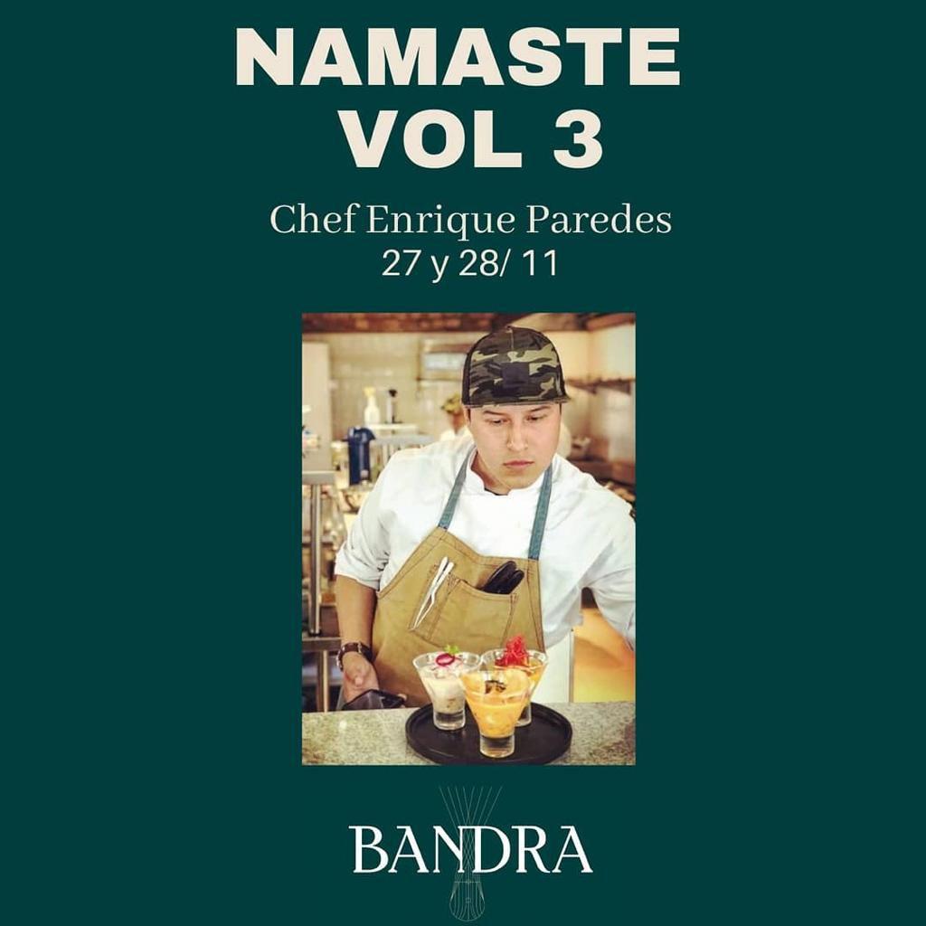 La próxima edición de Namasté (serie de eventos culinarios en Bandra) tendrá lugar los días 27 y 28 de noviembre. El menú de nueve pasos tiene el costo de S/89.