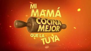 """""""Mi mamá cocina mejor que la tuya"""" regresa a las pantallas este domingo 7 de marzo"""