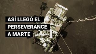 Así llegó el rover Perseverance al planeta rojo