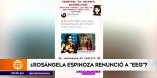 Rosángela Espinoza se despide de 'EEG' para culminar sus estudios universitarios