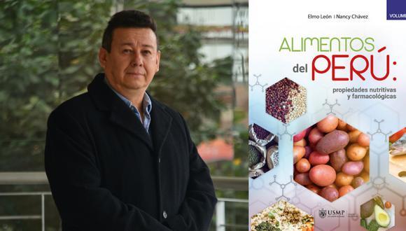 """El Dr. Elmo León investigó de la mano de su esposa Nancy Chávez las propiedades de los alimentos peruanos. El resultado es el libro """"Alimentos del Perú: propiedades nutritivas y farmacológicas"""","""