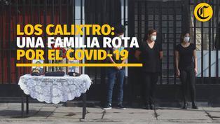 Los Calixtro: una familia rota por el coronavirus